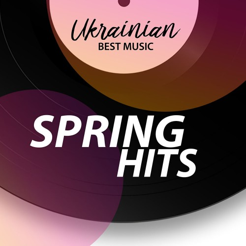 "Нова збірка ""Ukrainian Best Music. Spring Hits"""